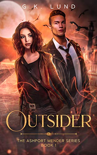 Outsider (The Ashport Mender Series Book 1) on Kindle